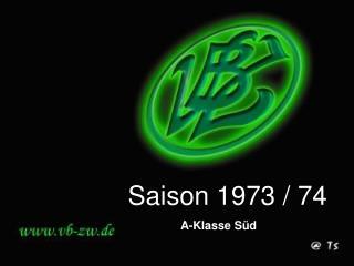 Saison 1973 / 74