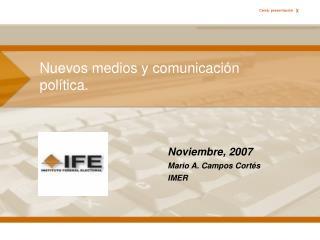 Nuevos medios y comunicación política.