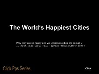 The World's Happiest Cities