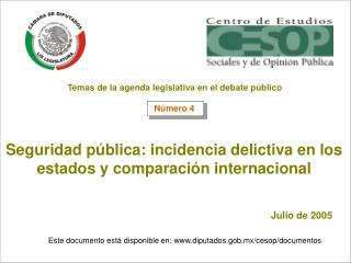 Seguridad pública: incidencia delictiva en los estados y comparación internacional