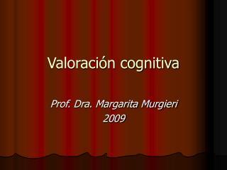Valoración cognitiva