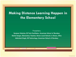 Making Distance Learning Happen in the Elementary School
