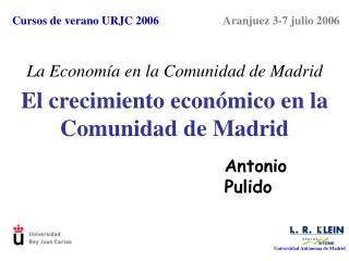 El crecimiento económico en la Comunidad de Madrid