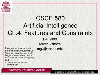 CSCE 580 Artificial Intelligence Ch.4: Features and Constraints