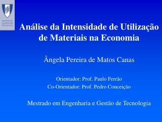 Análise da Intensidade de Utilização de Materiais na Economia