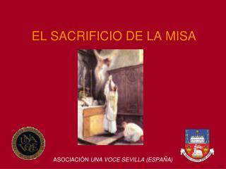 EL SACRIFICIO DE LA MISA