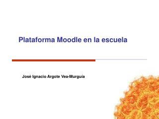 Plataforma Moodle en la escuela