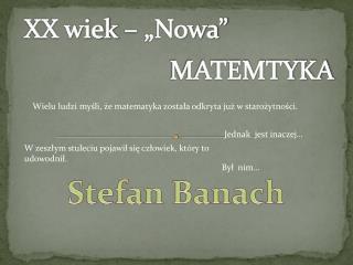 """XX wiek – """"Nowa"""""""