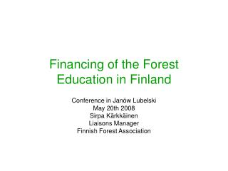 Financing of the Forest Education in Finland