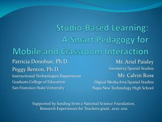 Studio-Based  Learning: A  Smart Pedagogy for  Mobile  and Classroom Interaction