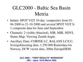 GLC2000 - Baltic Sea Basin Metria