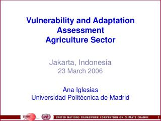 Vulnerability and Adaptation Assessment  Agriculture Sector