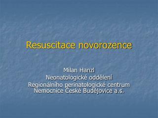 Resuscitace novorozence