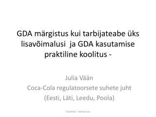 GDA märgistus kui tarbijateabe üks lisavõimalusi  ja GDA kasutamise praktiline koolitus  -