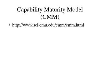 Capability Maturity Model CMM