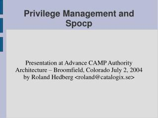Privilege Management and Spocp
