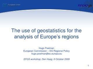 The use of geostatistics for the analysis of Europe's regions