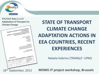 STATE OF TRANSPORT CLIMATE CHANGE ADAPTATION ACTIONS IN EEA COUNTRIES, RECENT EXPERIENCES