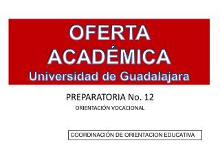 PREPARATORIA No. 12 ORIENTACIÓN VOCACIONAL