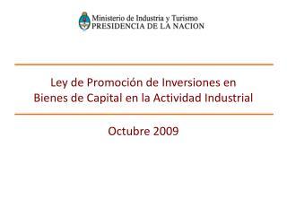 Ley de Promoción de Inversiones en Bienes de Capital en la Actividad Industrial