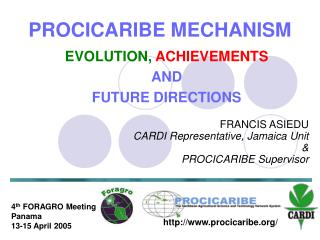 PROCICARIBE MECHANISM