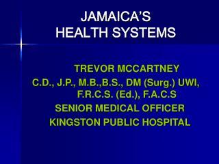 JAMAICA'S  HEALTH SYSTEMS