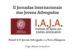 II Jornadas Internacionais dos Jovens Advogados