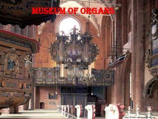 Museum of Organs