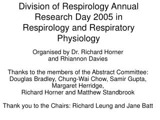 Division of Respirology Annual Research Day 2005 in Respirology and Respiratory Physiology