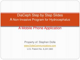DiaCeph Step by Step Slides A  Non-Invasive Program for Hydrocephalus A Mobile Phone Application