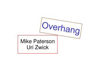 Mike Paterson Uri Zwick