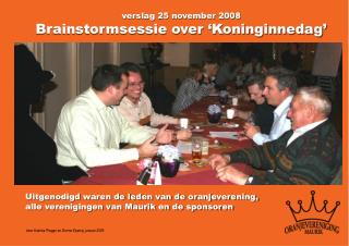 verslag 25 november 2008 Brainstormsessie over 'Koninginnedag'
