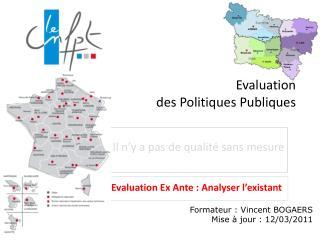 Evaluation  des Politiques Publiques
