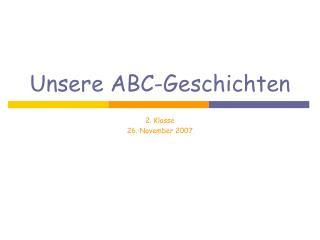 Unsere ABC-Geschichten