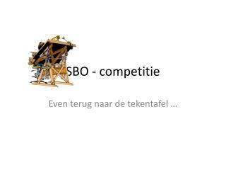 SBO -  competitie