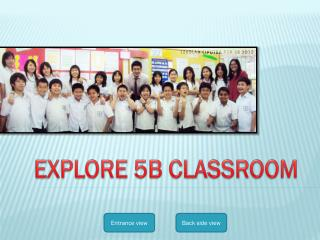 EXPLORE 5B CLASSROOM