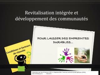 Revitalisation intégrée et développement des communautés