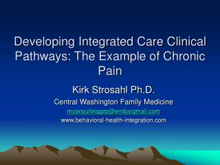 Developing Integrated Care Clinical Pathways: The Example of Chronic Pain