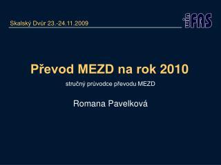 Převod MEZD na rok 2010