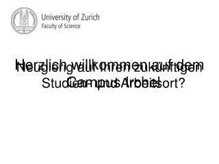 Neugierig auf Ihren zukünftigen Studien- und Arbeitsort?