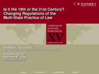 Is it the 19th or the 21st Century? Changing Regulations of the Multi-State Practice of Law