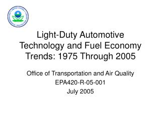 Light-Duty Automotive Technology and Fuel Economy Trends: 1975-2005
