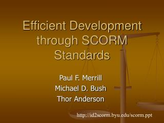 Efficient Development through SCORM Standards