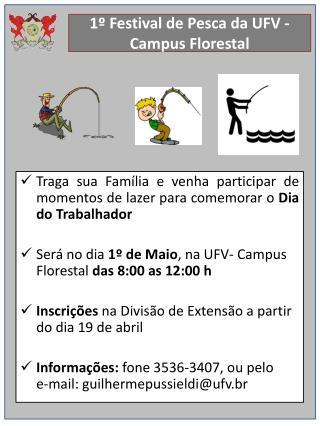 1º Festival de Pesca da UFV - Campus Florestal