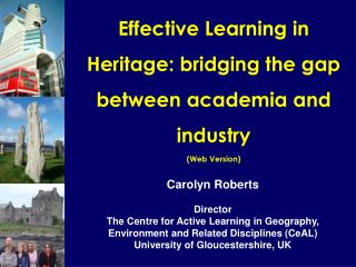 Effective Learning in Heritage: bridging the gap between academia and industry (Web Version)