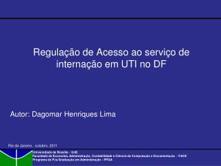 Regulação de Acesso ao serviço de internação em UTI no DF