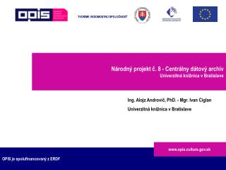 OPIS je spolufinancovaný z ERDF