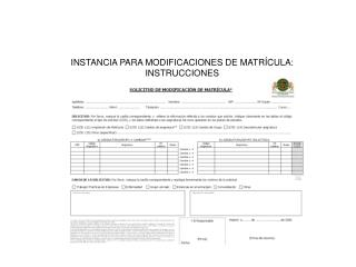 INSTANCIA PARA MODIFICACIONES DE MATRÍCULA: INSTRUCCIONES