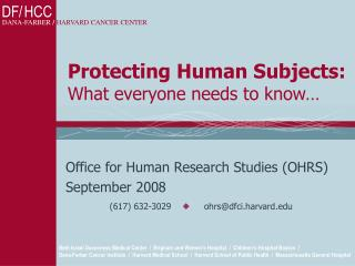 Protecting Human Subjects: What everyone needs to know