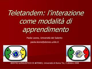 Teletandem: l'interazione come modalità di apprendimento
